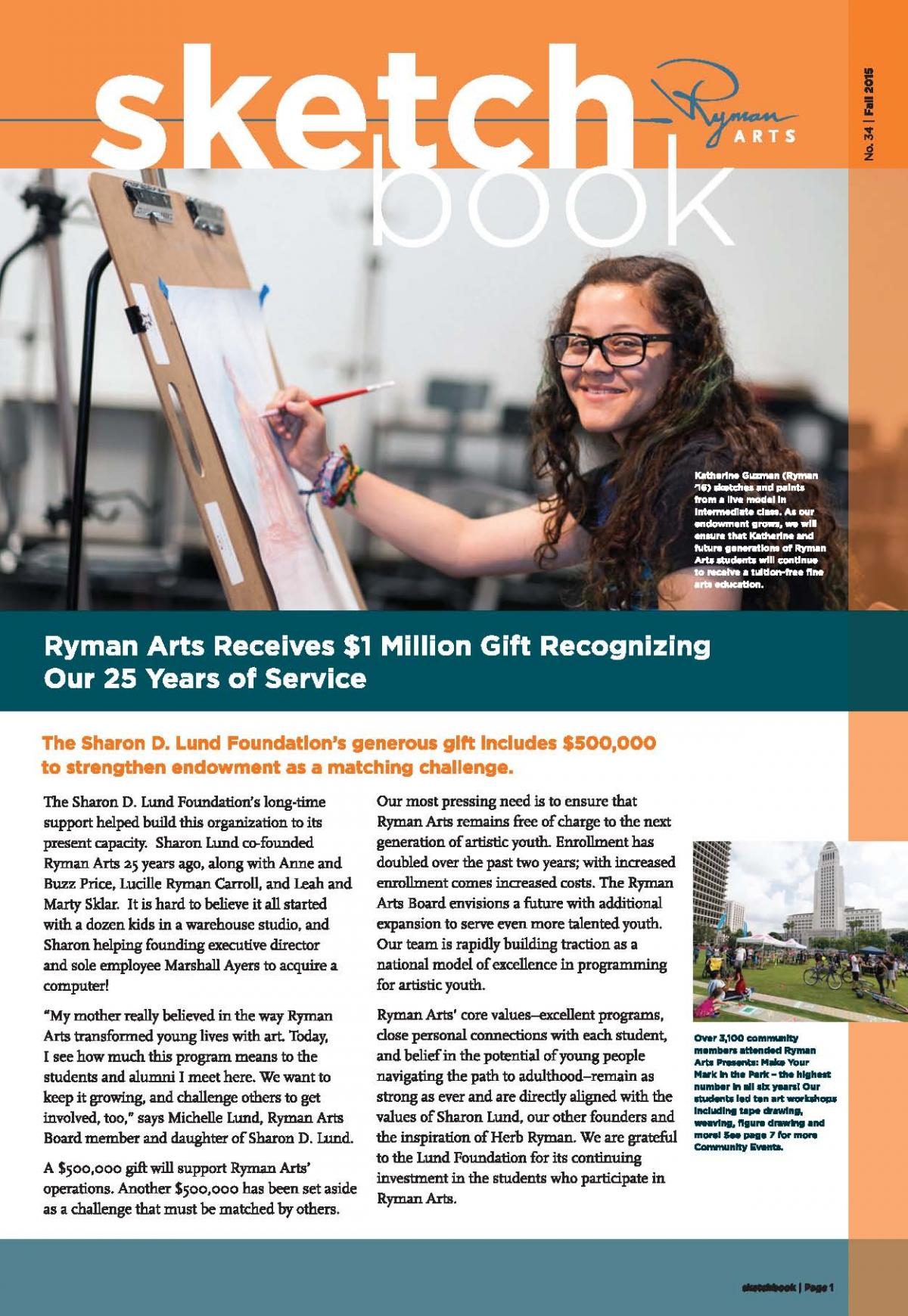Ryman Arts Sketchbook Number 34, Spring 2015: Ryman Arts Receives $1 Million Gift Recognizing Our 25 Years of Service