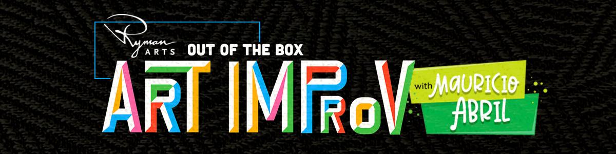 Ryman Arts Out of the Box: Art Improv