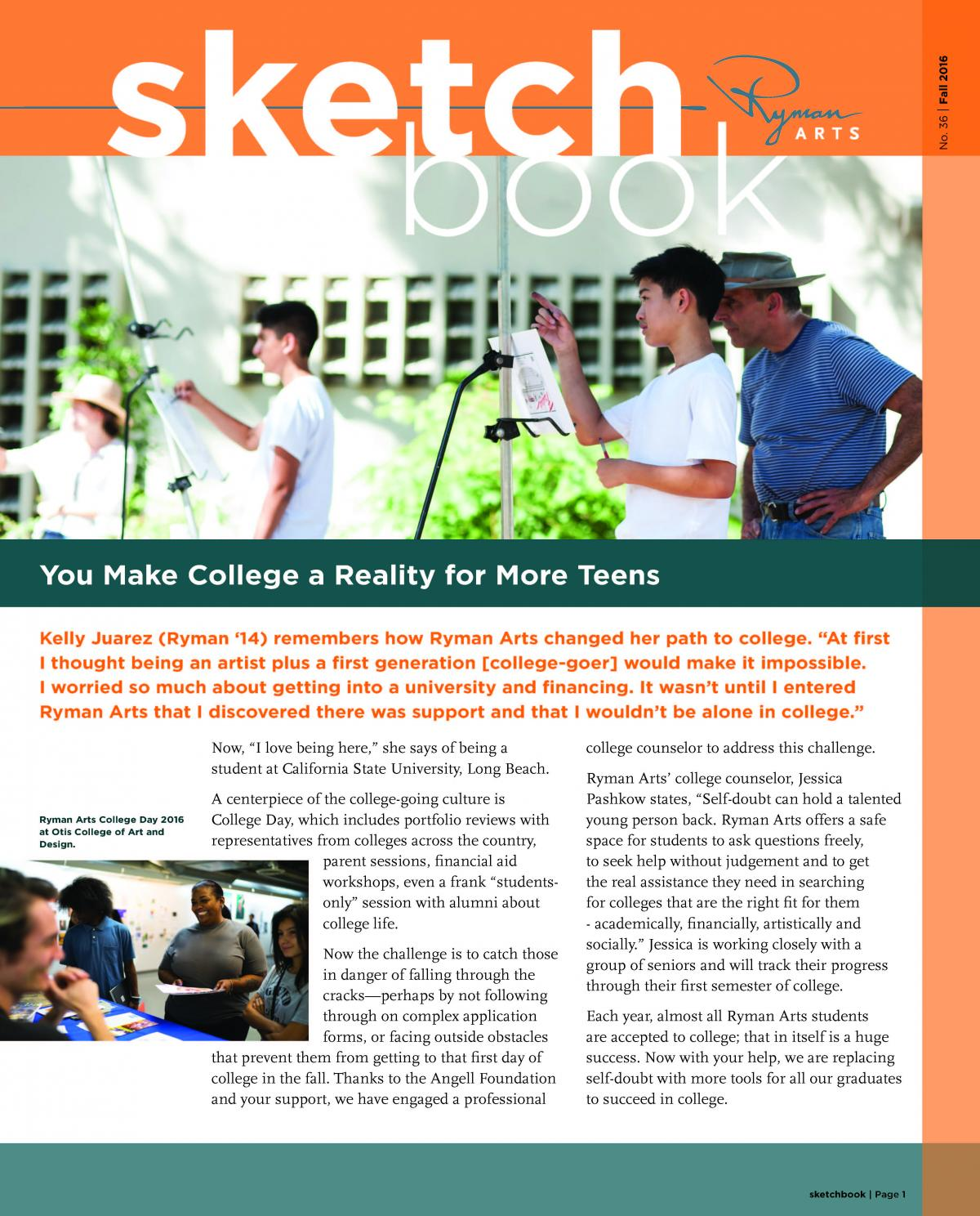 Ryman Arts Sketchbook Number 36, Spring 2016: You Make College a Reality for More Teens